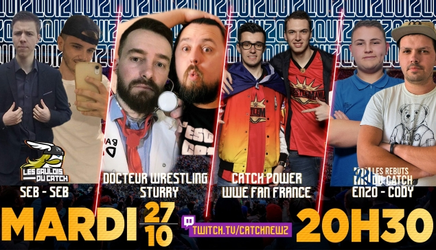 Mardi à 20h30 : Quiz WWE avec WWE Fan France - Catch Power, Docteur Wrestling - Sturry, les Gaulois du Catch et les Rébuts du Catch
