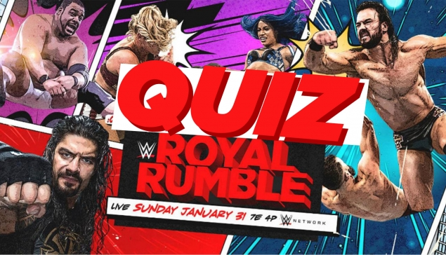 QUIZ WWE ROYAL RUMBLE